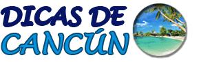 Dicas de Cancún